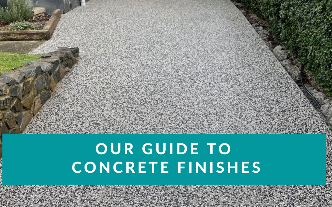 Concrete Finishes. Our Guide.